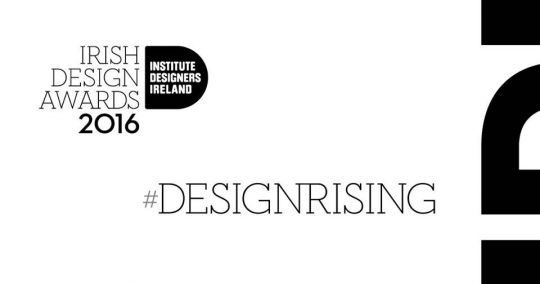 NEW DEADLINE: Submit your best work online now for IDI Irish Design Awards by Mon, 26th Sep 2016
