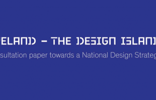 National Design Strategy- a Consultation Paper- launched by Minister Mitchell-O'Connor