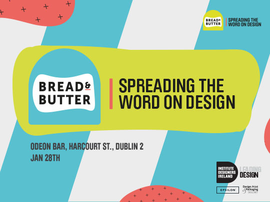 Bread & Butter | Spreading the word on Design